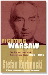 Fighting Warsaw - Story of the Polish Underground State 1939-45