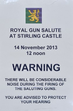 Noise of the Guns - 21 Gun Salute at Stirling Castle